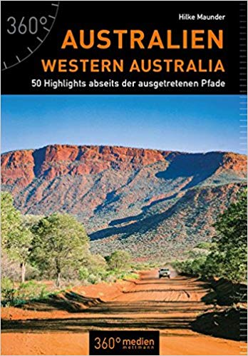 Australien Westaustralien 50 Highlights abseits