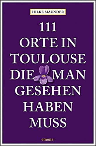 Hilke Maunder_111 Orte Toulouse